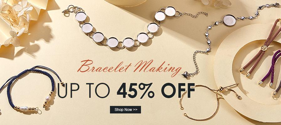 Bracelet Making UP TO 45% OFF