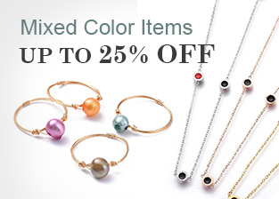 Mixed Color Items Up To 25% OFF