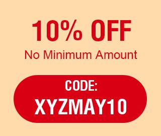 10% OFF No Minimum Amount