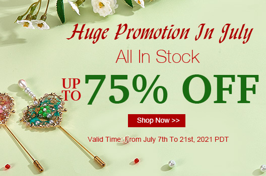 Huge Promotion In July Up To 75% OFF All In Stock